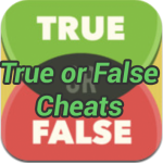 True or False Game Cheats