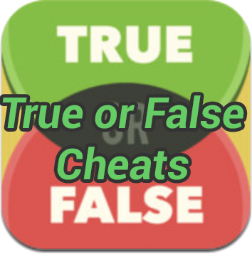 True Or False Cheats
